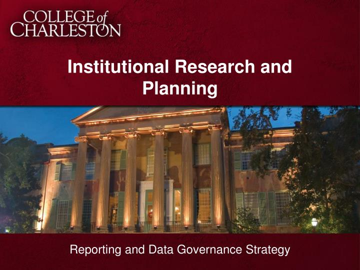 Institutional research and planning
