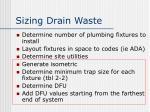 sizing drain waste