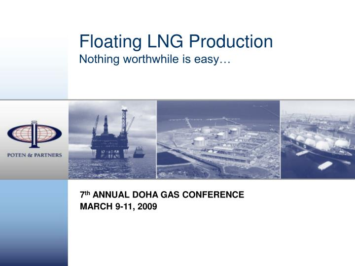 floating lng production nothing worthwhile is easy n.