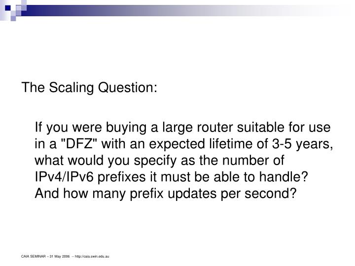 The Scaling Question: