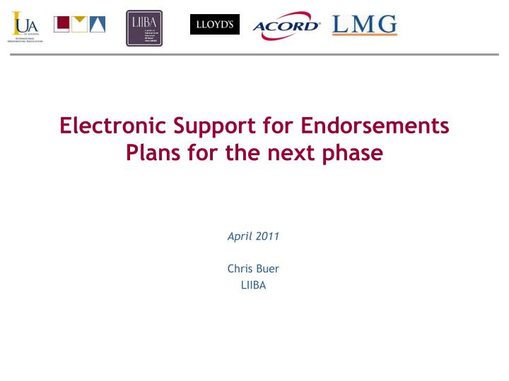 Electronic Support for Endorsements