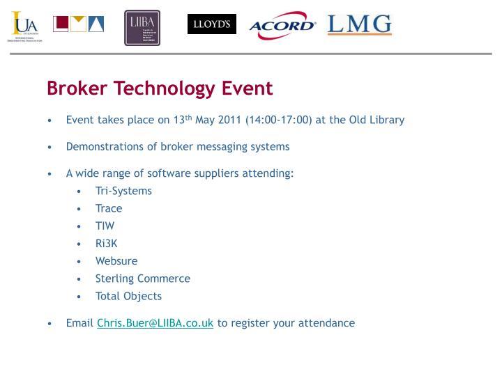 Broker Technology Event