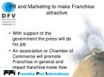 pr and marketing to make franchise attractive