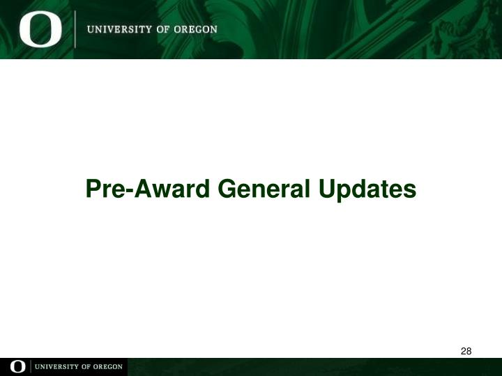 Pre-Award General Updates