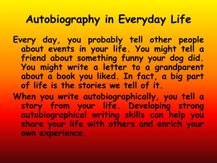 Autobiography in Everyday Life