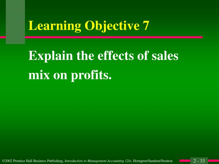Explain the effects of sales