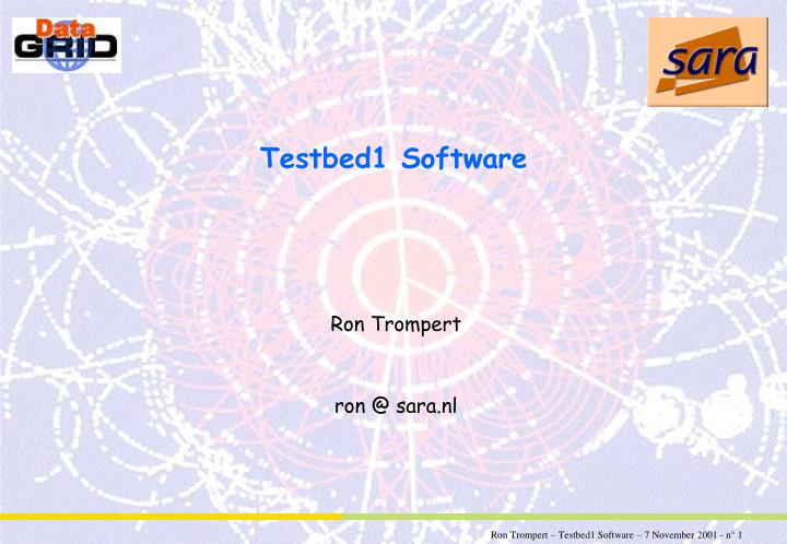 Testbed1 software