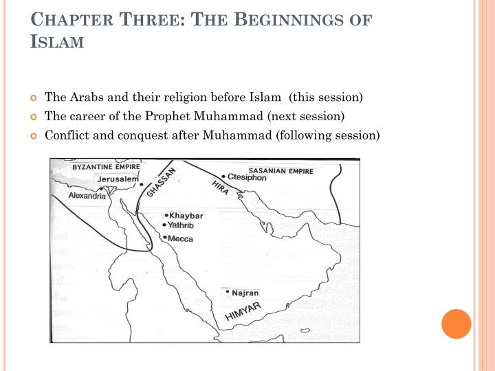 Chapter three the beginnings of islam