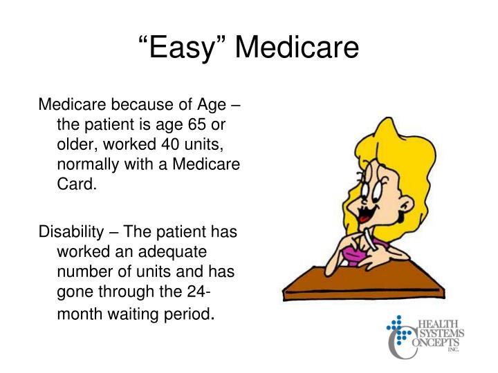 """Easy"" Medicare"