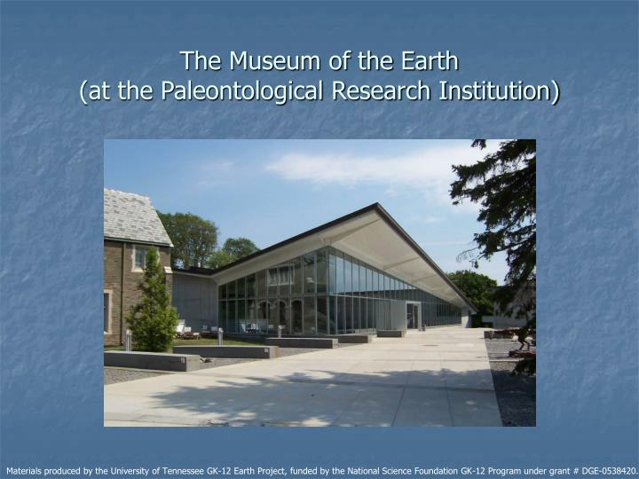 The Museum of the Earth