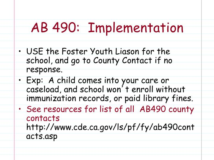 AB 490:  Implementation