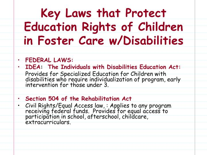 Key Laws that Protect Education Rights of Children in Foster Care w/Disabilities
