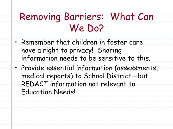 Removing Barriers:  What Can We Do?