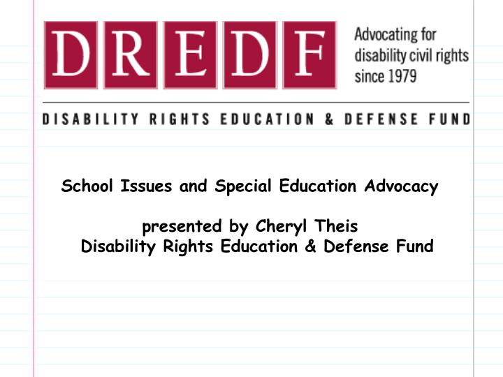 School Issues and Special Education Advocacy