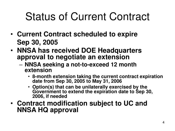 Status of Current Contract