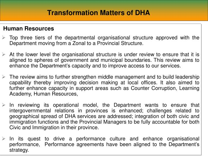 Transformation Matters of DHA