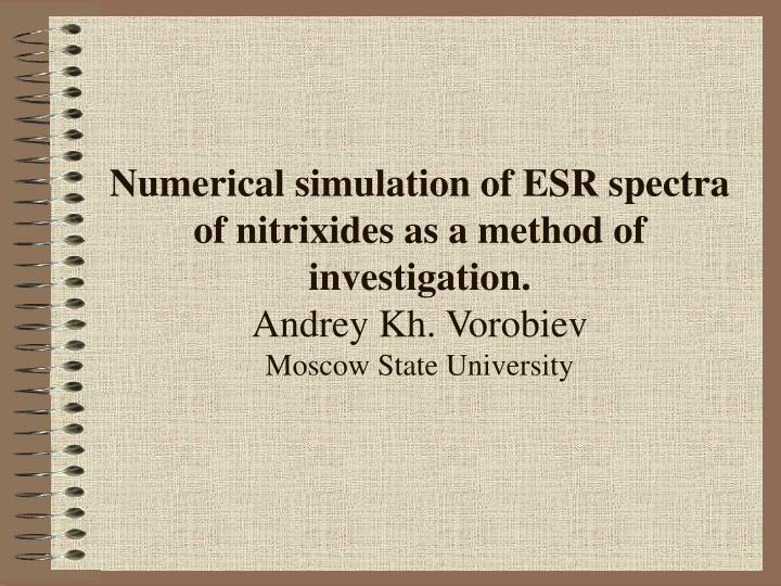 Numerical simulation of ESR spectra of nitrixides as a method of investigation.