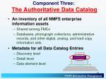 component three the authoritative data catalog