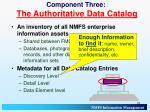 component three the authoritative data catalog1