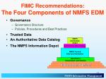 fimc recommendations the four components of nmfs edm