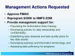 management actions requested