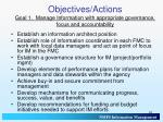 objectives actions goal 1 manage information with appropriate governance focus and accountability