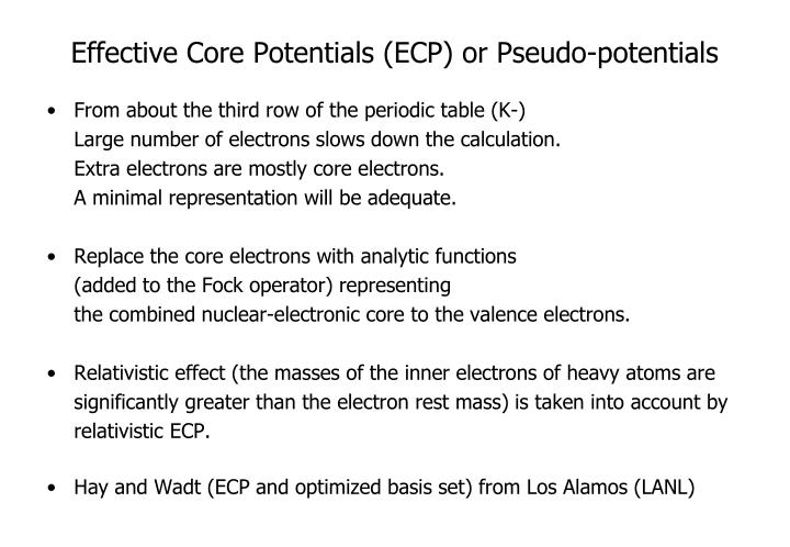 Effective Core Potentials (ECP) or Pseudo-potentials