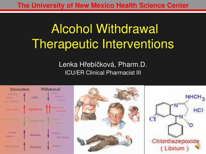 alcohol withdrawal therapeutic interventions n.