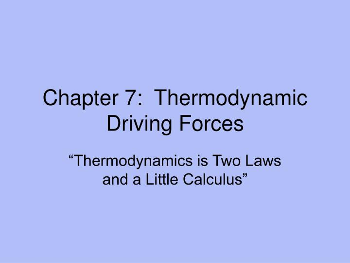 chapter 7 thermodynamic driving forces n.
