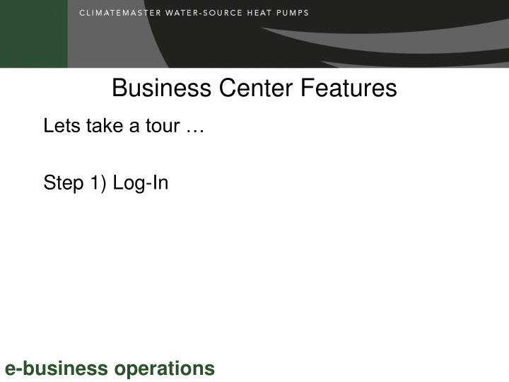 Business Center Features