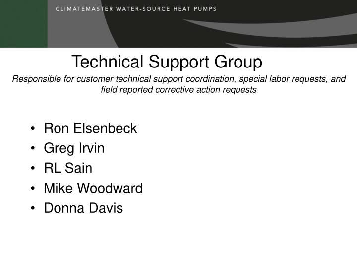 Technical support group