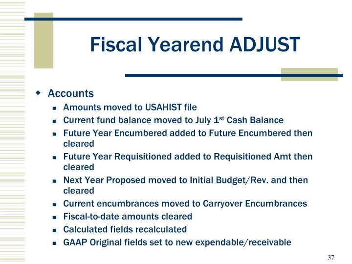 Fiscal Yearend ADJUST
