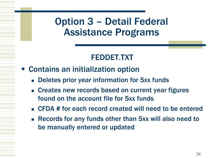 Option 3 – Detail Federal