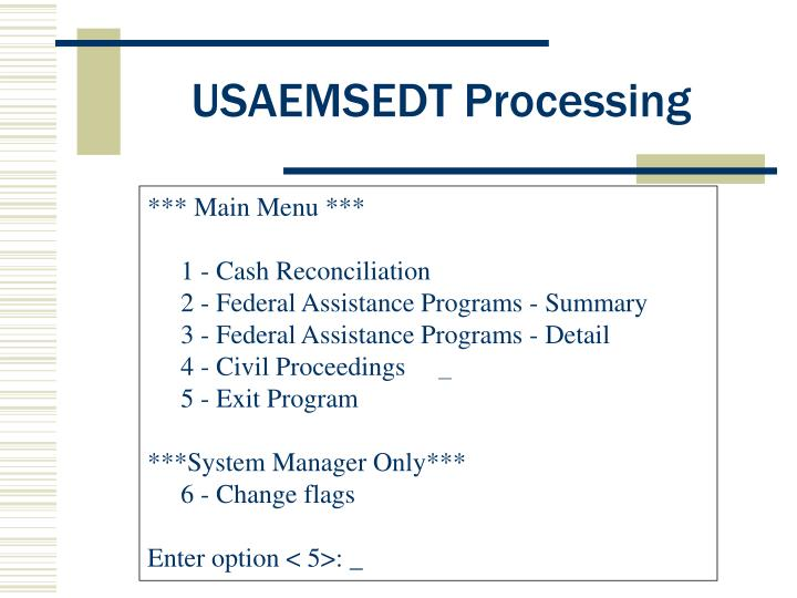 USAEMSEDT Processing