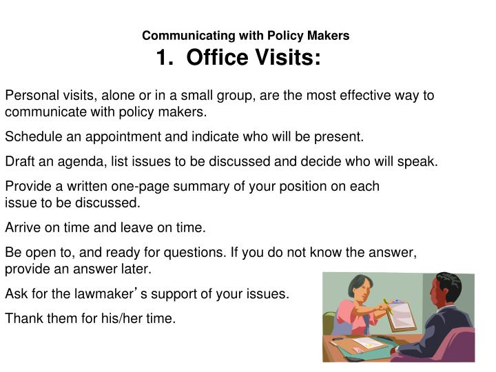 Communicating with Policy Makers