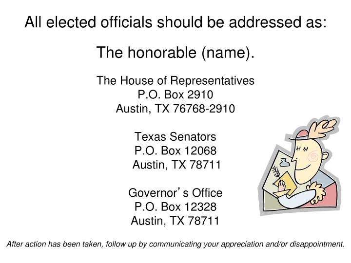 All elected officials should be addressed as: