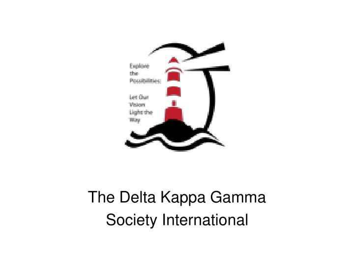 The Delta Kappa Gamma