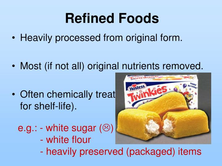 Refined Foods