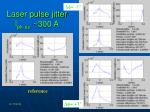 laser pulse jitter i pk av 300 a1
