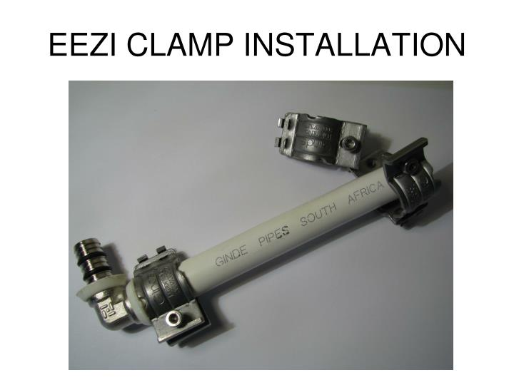 EEZI CLAMP INSTALLATION