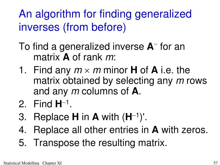 An algorithm for finding generalized inverses (from before)