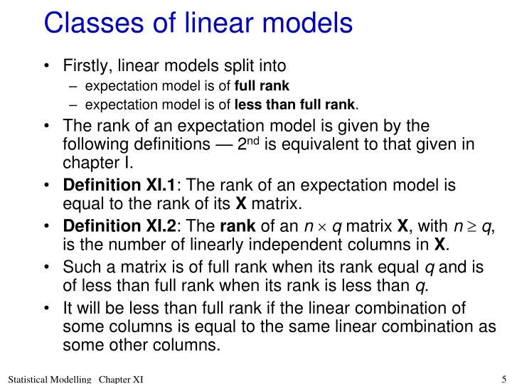 Classes of linear models