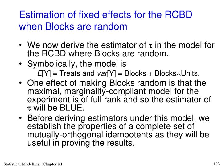 Estimation of fixed effects for the RCBD when Blocks are random