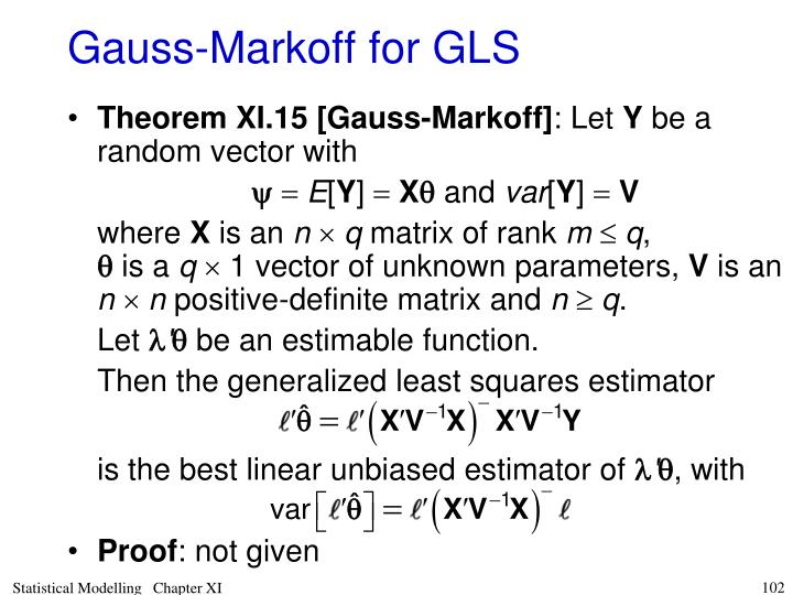 Gauss-Markoff for GLS