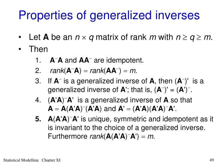 Properties of generalized inverses