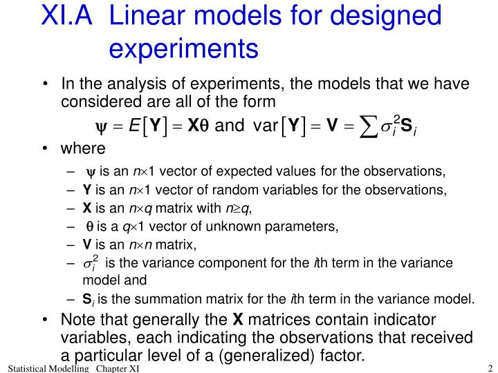 Xi a linear models for designed experiments