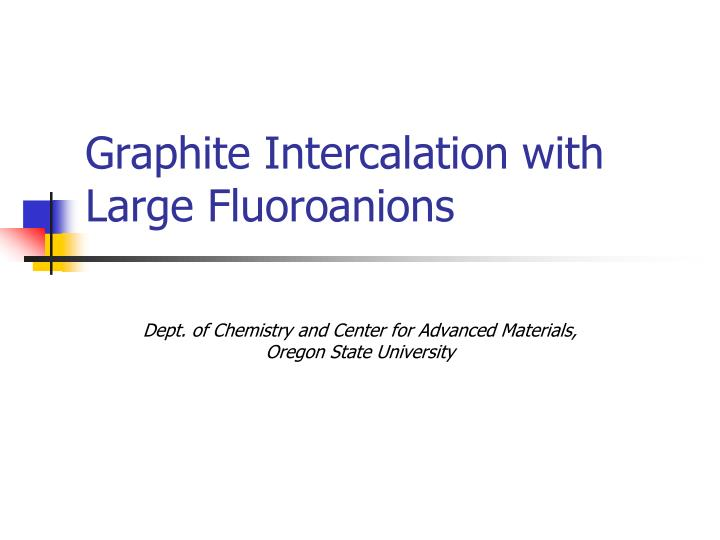 graphite intercalation with large fluoroanions n.
