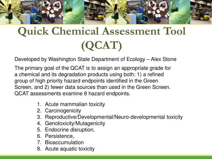 Quick Chemical Assessment Tool (QCAT)
