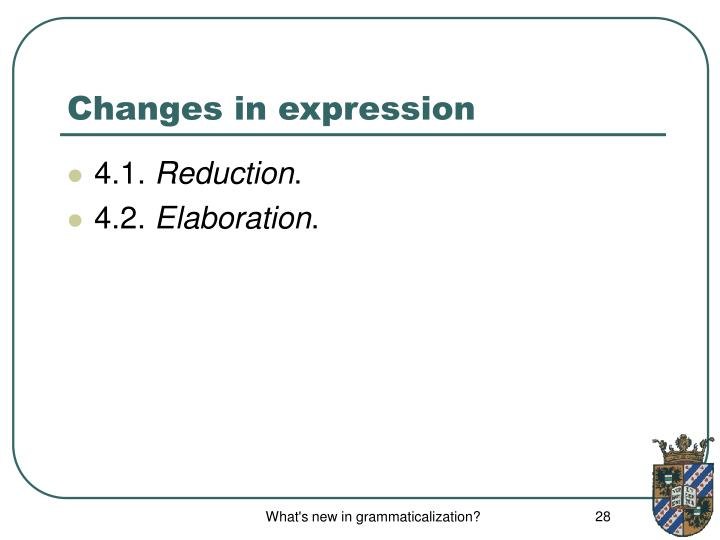 Changes in expression