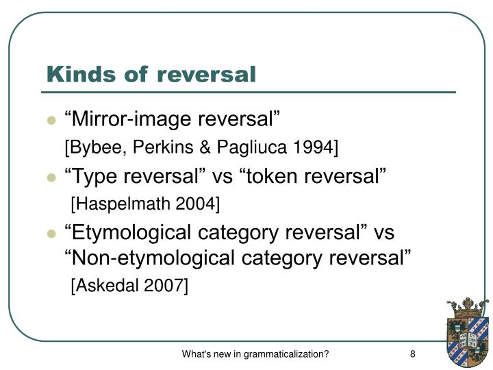 Kinds of reversal